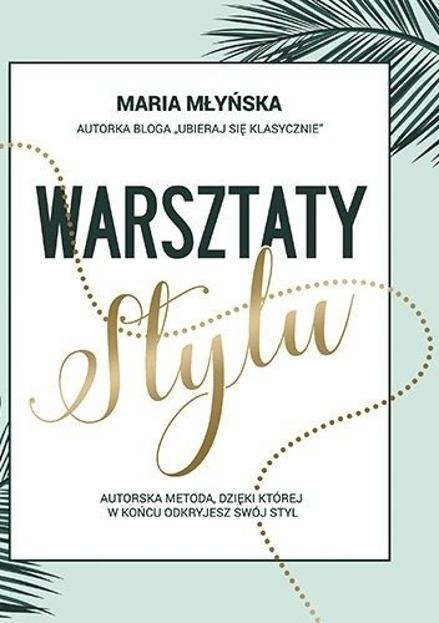Maria Młyńska Warsztaty stylu